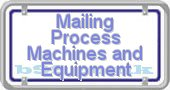 mailing-process-machines-and-equipment.b99.co.uk